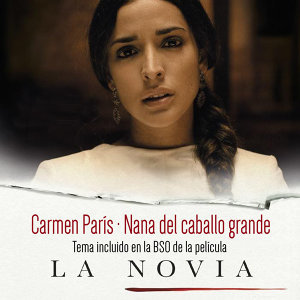"Nana del Caballo Grande (Banda Sonora Original de ""La Novia"")"