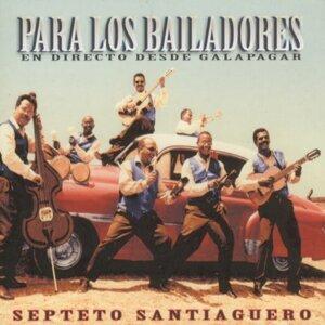 Para Los Bailadores - En Directo desde Galapagar (Live Vol 2)