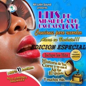 Hits de Siempre a Lo Bachata Love (Edicion Especial)