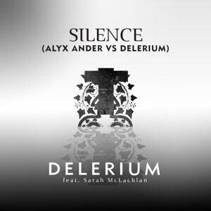 Silence (feat. Sarah McLachlan) [Alyx Ander vs. Delerium] - Delerium vs. Alyx Ander