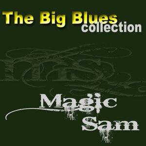 Magic Sam - The Big Blues Collection