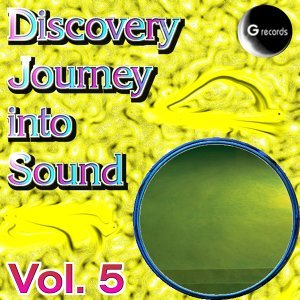 Journy Into Sound, Vol. 5