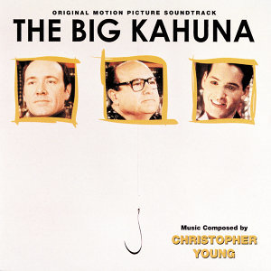 The Big Kahuna - Original Motion Picture Soundtrack