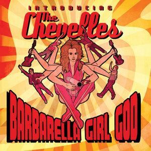 Barbarella Girl God: Introducing the Chevelles