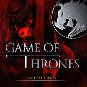 Game of Thrones (Music from the Opening Theme)