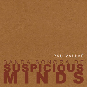 Suspicious Minds (Original Motion Picture Soundtrack)