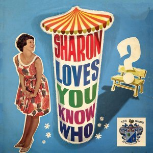 Sharon Loves You Know Who
