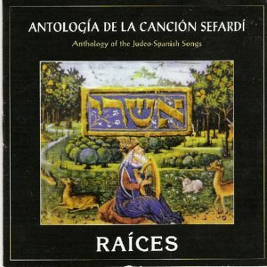 Antología de la Canción Sefardí (Anthology of the Judeo-Spanish Songs)