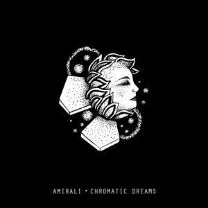 Chromatic Dreams