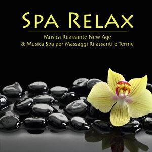 Spa Relax - Musica Rilassante New Age & Musica Spa per Massaggi Rilassanti e Terme