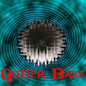 Gutter Bass