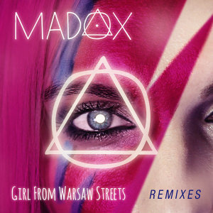 Girl From Warsaw Streets - Remixes