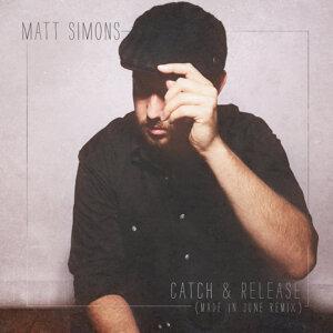 Catch & Release - Made In June Remix