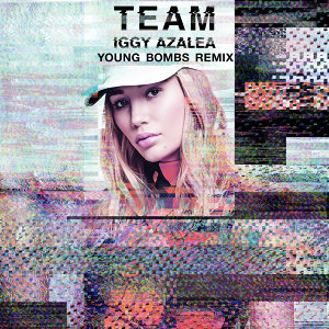 Team - Young Bombs Remix