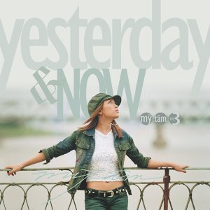 Yesterday & Now (Vol3)
