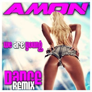 We Are Young - Dance Remix