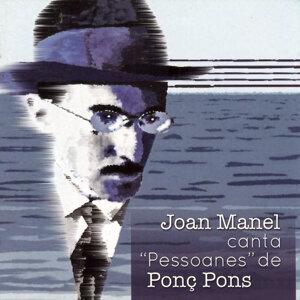 """Joan Manel Canta """"Pessoanes"""" de Ponç Pons"""