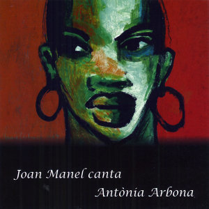 Joan Manel Canta Antònia Arbona