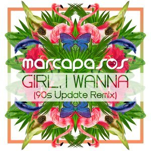 Girl, I Wanna - 90s Update Remix