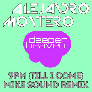 9PM (Till I Come) - Mike Sound Remix