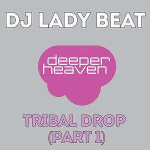 Tribal Drop, Part 1