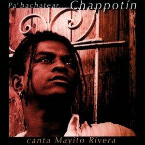 Pa' bachatear... Chappotín - Canta Mayito Rivera