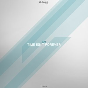 Time Isn't Forever