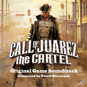 Call of Juarez: The Cartel (Original Game Soundtrack)