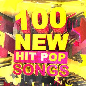 100 New Hit Pop Songs