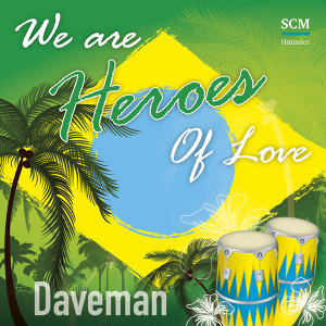 We Are Heroes of Love (Single)