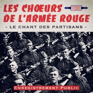 Le Chant des Partisans - Enregistrement public