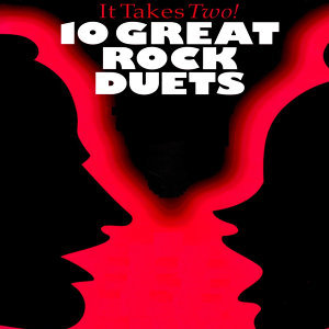 It Takes Two: 10 Great Rock Duets