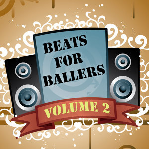 Beats for Ballers, Vol. 2