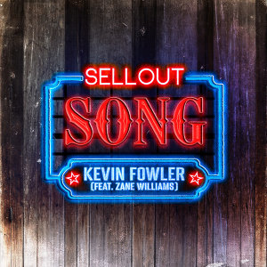 Sellout Song (feat. Zane Williams)