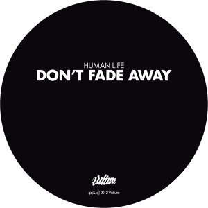 Don't Fade Away - EP