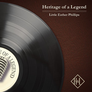 H&L: Heritage of a Legend, Little Esther Phillips