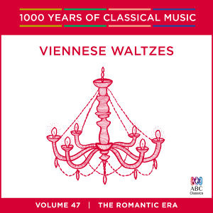 Viennese Waltzes (1000 Years of Classical Music, vol. 47)