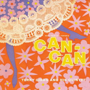 Music from Cole Porter's Can Can (Remastered)