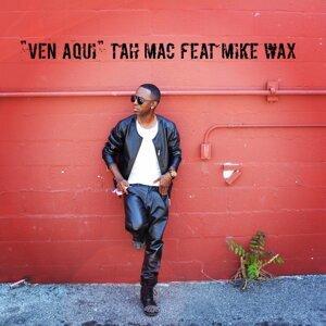 Ven Aqui (feat. Mike Wax)