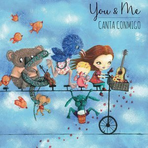 You & Me: Canta Conmigo