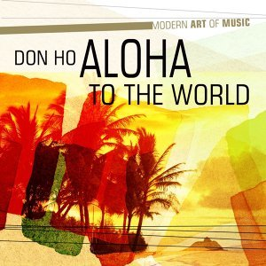 Modern Art of Music: Aloha to the World