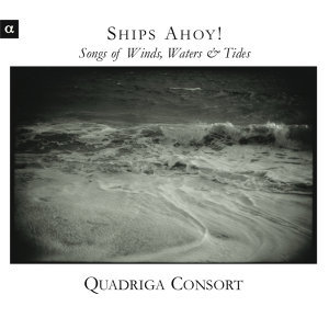 Ships Ahoy ! - Songs of Wind, Water & Tide