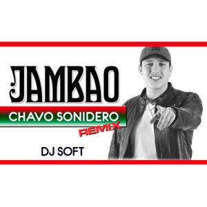 Chavo Sonidero (Remix)