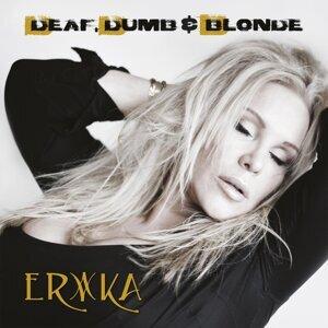 Deaf, Dumb & Blonde