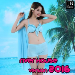 River House - Version 2016
