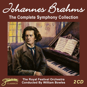 Johannes Brahms - The Complete Symphony Collection