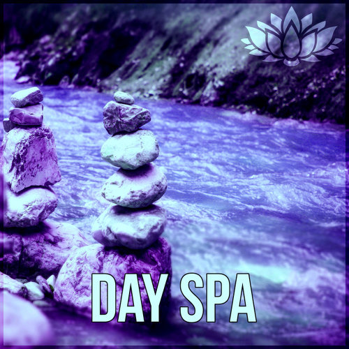 Day Spa – Beautiful Moments, Spa Music for Wellness, Relaxation Meditation & Yoga, Massage, Reiki, Tranquility and Total Relax
