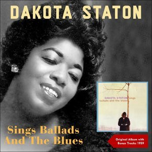 sings Ballads And The Blues - Original Album plus Bonus Tracks - 1959