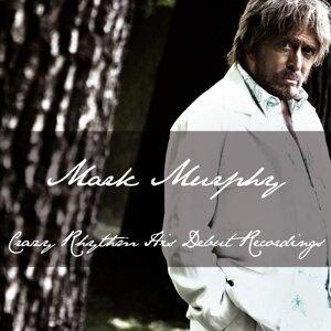 Mark Murphy: Crazy Rhythm His Debut Recordings