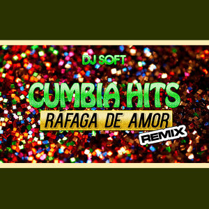 Rafaga de Amor (Remix)